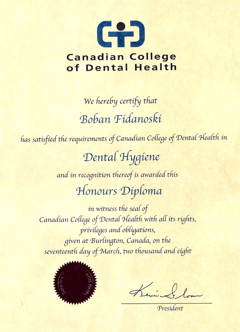 dr boban fidanoski dmd resume curriculum vitae dental hygiene college diploma canadian college of dental health in burlington ontario 2008